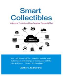 Smart Collectibles:Unlocking The Value of Non-Fung