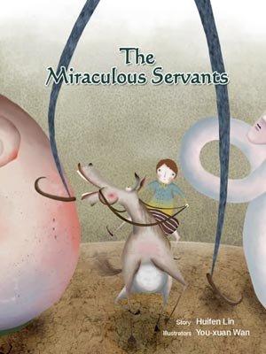 The Miraculous Servants