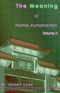 The Meaning of Home Automation (Volume II)